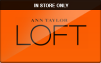 Buy Loft (In Store Only) Gift Card