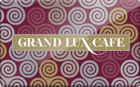 Buy Grand Lux Cafe Gift Card