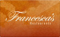 Buy Francesca's Restaurants Gift Card