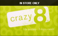 Sell Crazy 8 (In Store Only) Gift Card