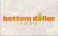 Buy Bottom Dollar Food Gift Card