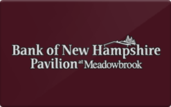 Sell Bank of New Hampshire Pavilion at Meadowbrook Gift Card