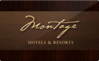 Buy Montage Hotels & Resorts Gift Card