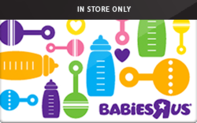 "Buy Babies""R""Us (In Store Only) Gift Card"