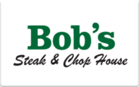 Buy Bob's Steak and Chop House Gift Card