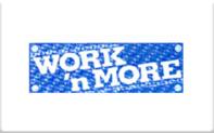 Buy Work 'n More Gift Card
