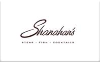 Buy Shanahan's Steakhouse Gift Card