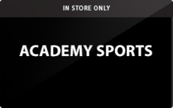 Sell Academy Sports (In Store Only) Gift Card