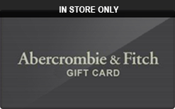 Sell Abercrombie & Fitch (In Store Only) Gift Card