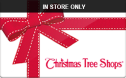 Sell Christmas Tree Shops (In Store Only) Gift Card