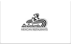 Sell La Senorita Mexican Restaurants Gift Card