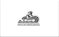 Buy La Senorita Mexican Restaurants Gift Card
