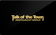 Buy Talk of the Town Restaurant Group Gift Card