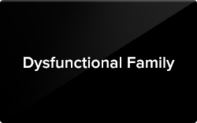 Buy Dysfunctional Family Gift Card