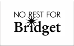 Sell No Rest For Bridget (In Store Only) Gift Card