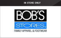 Buy Bob's Stores (In Store Only) Gift Card