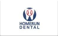 Buy Homerun Dental Gift Card