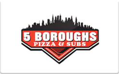 Sell 5 Boroughs Pizza & Subs Gift Card