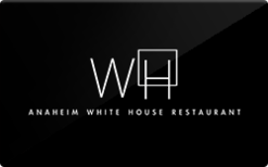Sell Anaheim White House Restaurant Gift Card