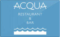 Buy Acqua Restaurant & Bar Gift Card
