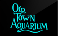 Buy Old Town Aquarium Gift Card
