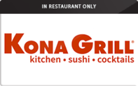 Buy Kona Grill (In Restaurant Only) Gift Card