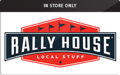 Sell Rally House (In Store Only) Gift Card
