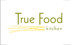 Sell True Food Kitchen Gift Card