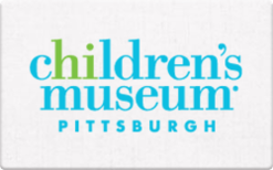 Sell Children's Museums of Pittsburgh Gift Card