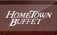Buy HomeTown Buffet Gift Card