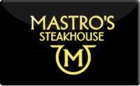 Buy Mastro's Steakhouse Gift Card